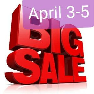 Big sale, this weekend,  love your offers.